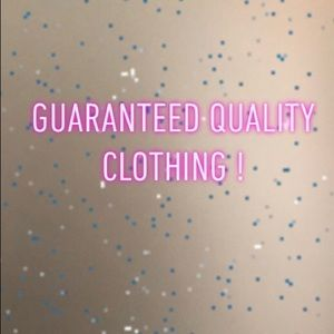 Other - Guaranteed quality clothing